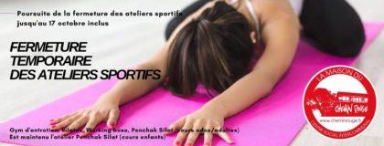 Fermeture temporaire des ateliers sportifs