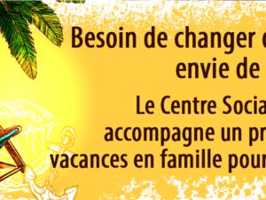 BESOIN DE CHANGER D'AIR, ENVIE DE VACANCES…
